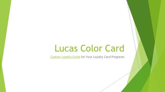 Lucas Color CardCustom Loyalty Cards for Your Loyalty Card Programs