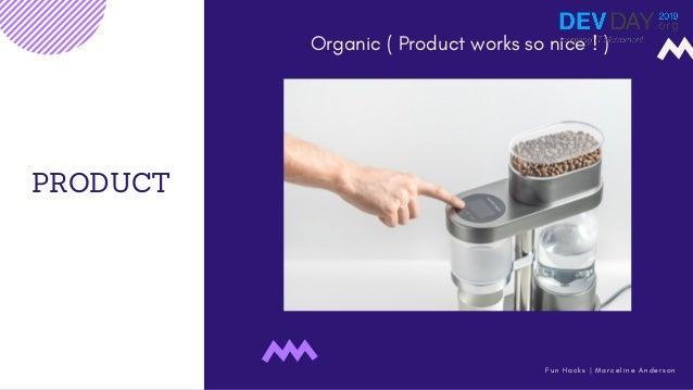 PRODUCT Organic ( Product works so nice ! ) F u n H a c k s   M a r c e l i n e A n d e r s o n