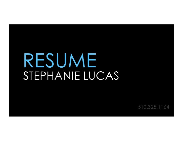 RESUMESTEPHANIE LUCAS                  510.325.1164
