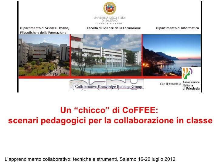 """Un """"chicco"""" di CoFFEE: scenari pedagogici per la collaborazione in classeL'apprendimento collaborativo: tecniche e strumen..."""