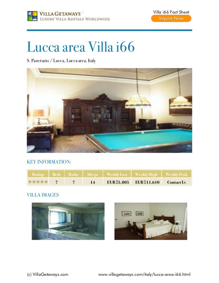 Villa i66 Fact SheetLucca area Villa i66S. Pancrazio / Lucca, Lucca area, ItalyKEY INFORMATION:   Rating     Beds      Bat...
