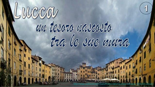 http://www.authorstream.com/Presentation/sandamichaela-1838155-lucca1/