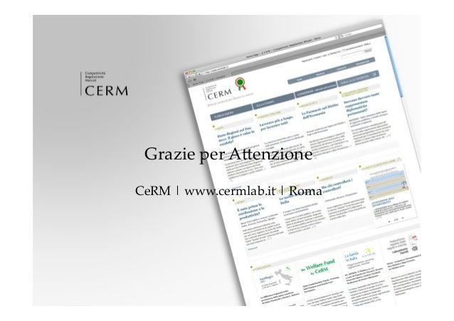 Grazie per AZenzione                          CeRM | www.cermlab.it | Roma