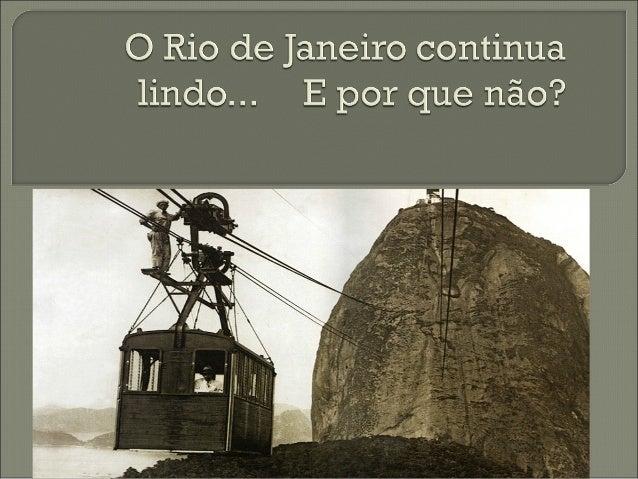 Em 1912, a inauguração de um caminho aéreo no Rio de Janeiro incluía no mapa turístico do Brasil empreendimento que se tor...