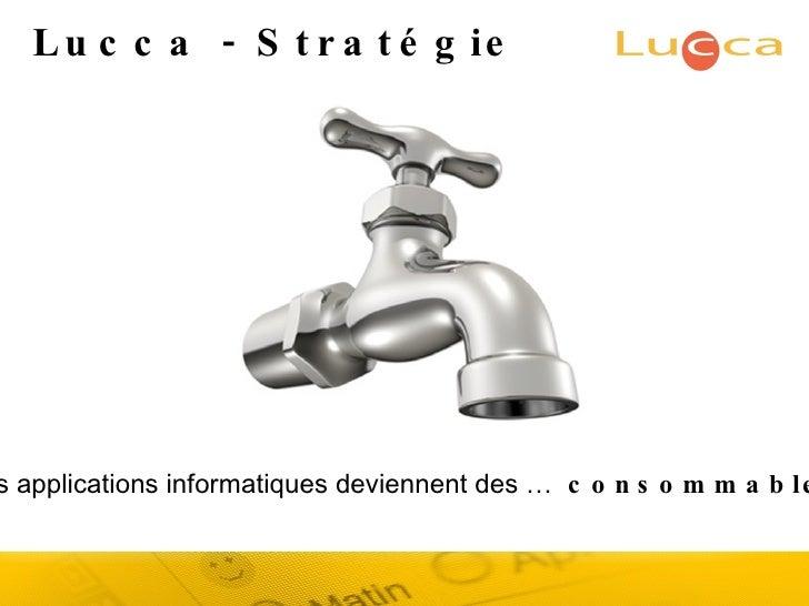 Lucca - Stratégie Les applications informatiques deviennent des …  consommables
