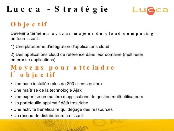 <ul><li>Moyens pour atteindre l'objectif </li></ul><ul><li>•  Une base installée (plus de 200 clients online) </li></ul><u...