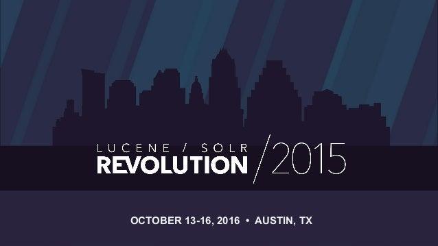 OCTOBER 13-16, 2016 • AUSTIN, TX