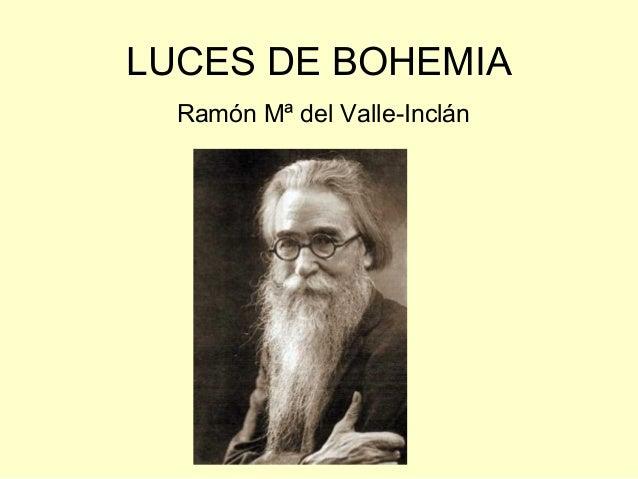 LUCES DE BOHEMIA Ramón Mª del Valle-Inclán