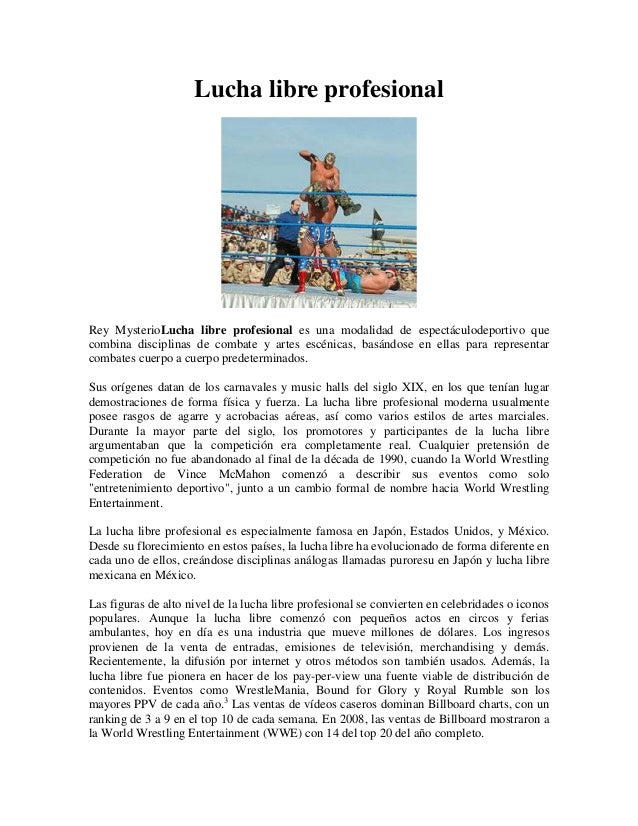 Lucha libre profesionalRey MysterioLucha libre profesional es una modalidad de espectáculodeportivo quecombina disciplinas...