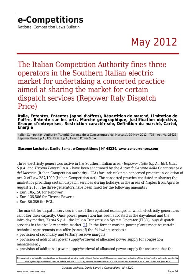e-Competitions National Competition Laws Bulletin May 2012 The Italian Competition Authority fines three operators in the ...