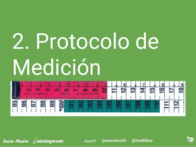 @SeoBilbao@esanchez43#cw17 2. Protocolo de Medición