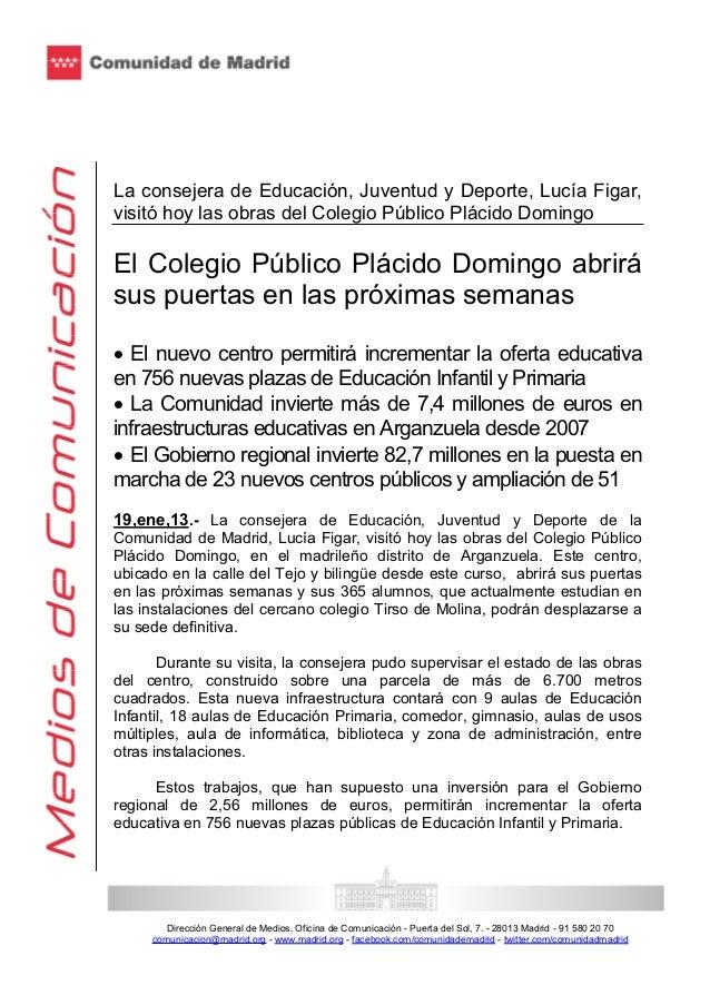 La consejera de Educación, Juventud y Deporte, Lucía Figar,visitó hoy las obras del Colegio Público Plácido DomingoEl Cole...