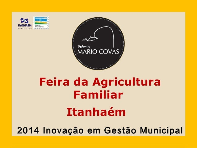 Feira da Agricultura Familiar Itanhaém Inovação em Gestão Municipal2014