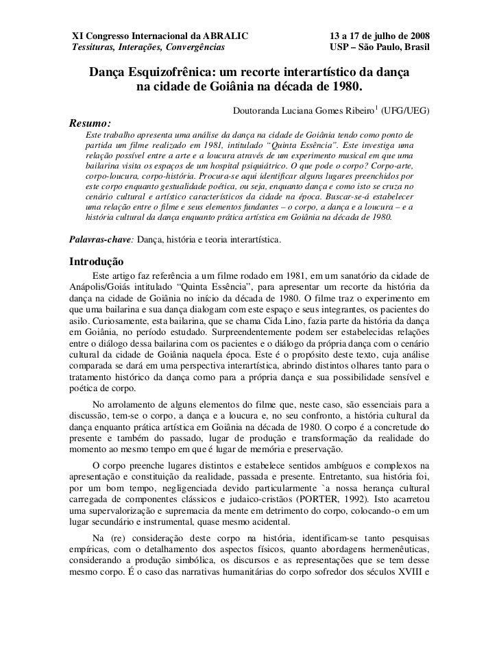 XI Congresso Internacional da ABRALIC                                 13 a 17 de julho de 2008Tessituras, Interações, Conv...