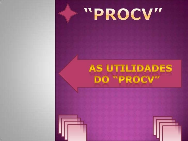 Sobre a função PROCV (ou VLOOKUP) do Excel                     Sintaxe=PROCV(VALOR_PROCURADO;MATRIZ_TABELA;NÚM_I          ...