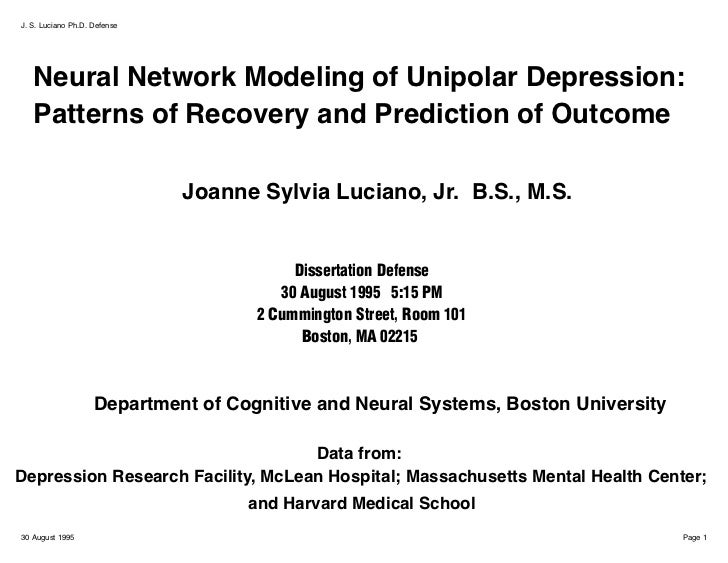 J. S. Luciano Ph.D. Defense   Neural Network Modeling of Unipolar Depression:   Patterns of Recovery and Prediction of Out...