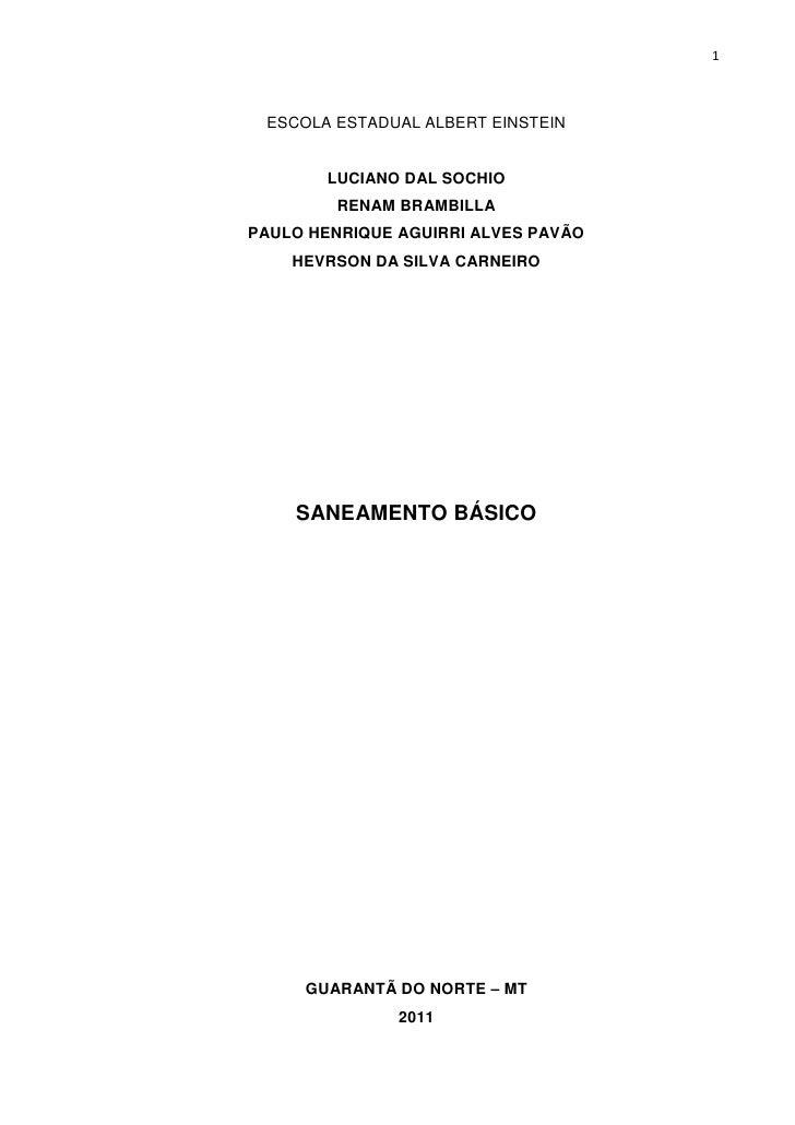 1 ESCOLA ESTADUAL ALBERT EINSTEIN        LUCIANO DAL SOCHIO         RENAM BRAMBILLAPAULO HENRIQUE AGUIRRI ALVES PAVÃO    H...
