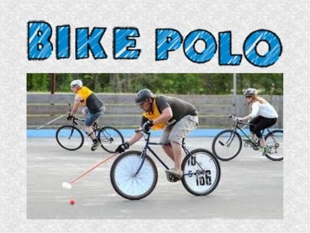 ● El Bikepolo e un deporte que deriva del clásico juegollamado ``El Polo´´.● Los competidores de dos equipos deben golpear...