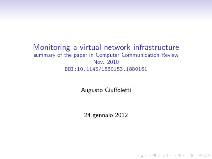 Monitoring a virtual network infrastructuresummary of the paper in Computer Communication Review                       Nov...