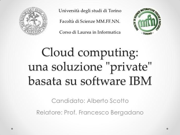 Università degli studi di Torino        Facoltà di Scienze MM.FF.NN.        Corso di Laurea in Informatica  Cloud computin...
