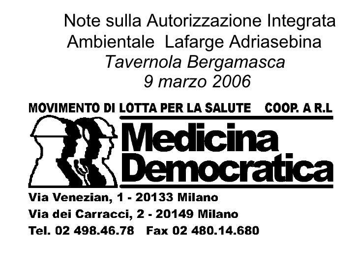 Note sulla Autorizzazione Integrata Ambientale  Lafarge Adriasebina  Tavernola Bergamasca  9 marzo 2006
