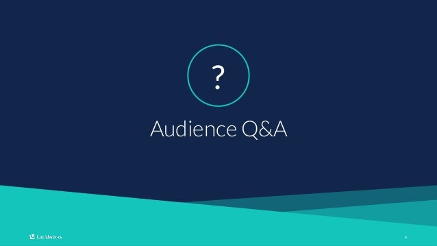 88 Audience Q&A ?