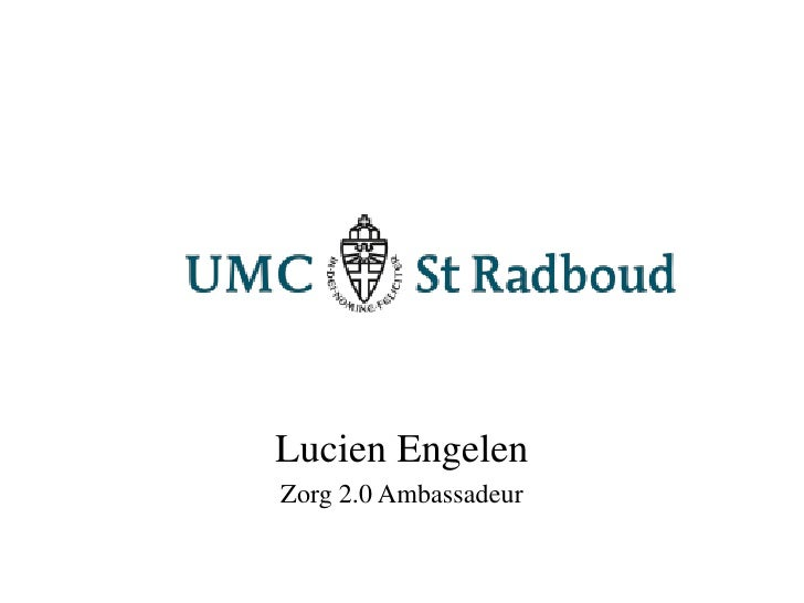 Lucien Engelen<br />Zorg 2.0 Ambassadeur<br />