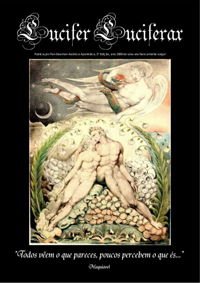 Publicação Pan-Daemon-Aeônica Aperiódica, 5° Edição, ano 2009 de uma era francamente vulgar                               ...