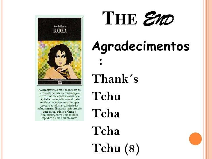 THE ENDAgradecimentos :Thank´sTchuTchaTchaTchu (8)