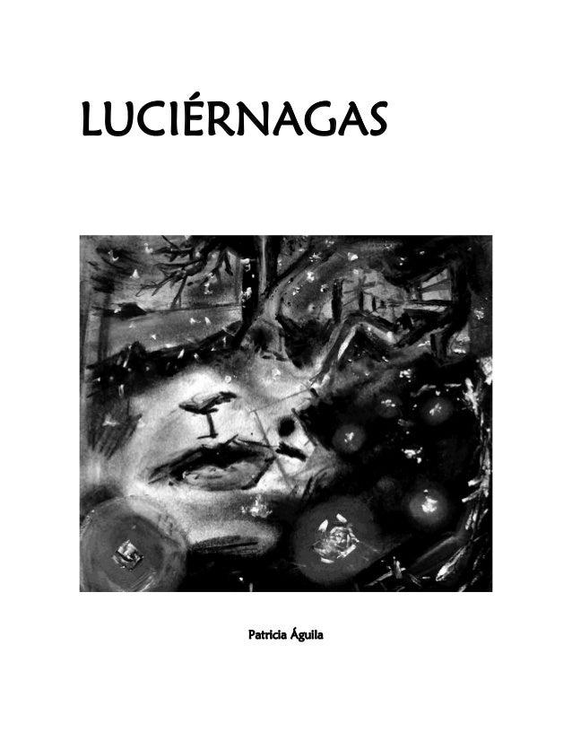 LUCIÉRNAGAS Patricia Águila