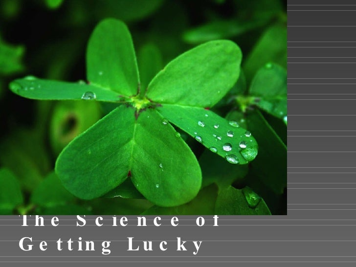 The Science of Getting Lucky Increasing Your Odds