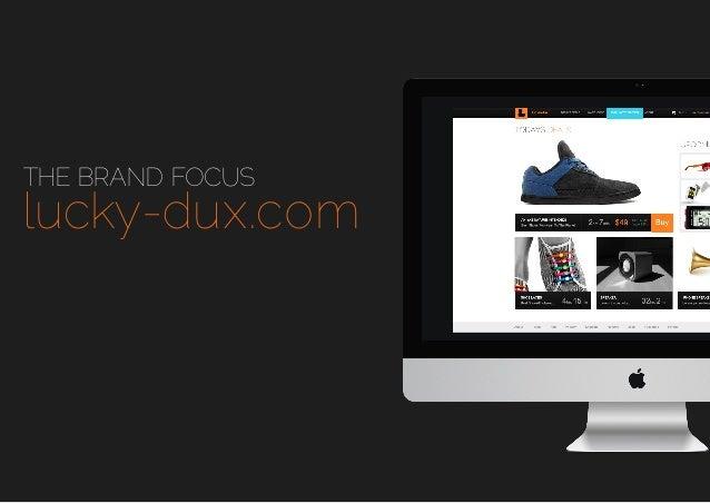 THE BRAND FOCUS  lucky-dux.com