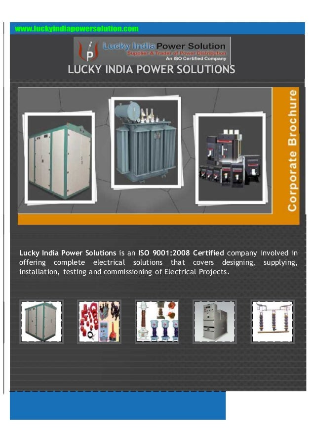 LUCKY INDIA POWER SOLUTIONS Lucky India Power Solutions is an ISO 9001:2008 Certified company involved in offering complet...