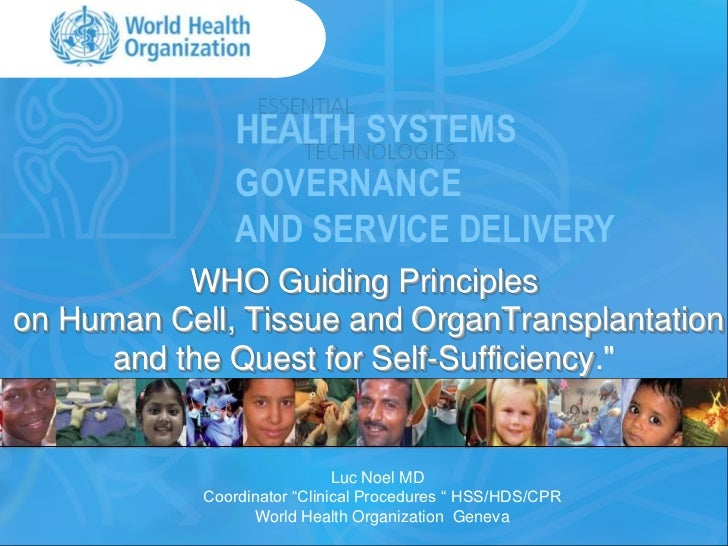SYSTEMS                GOVERNANCE                AND SERVICE DELIVERY           WHO Guiding Principleson Human Cell, Tissu...