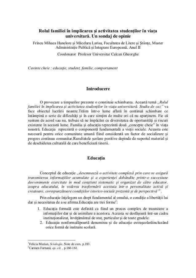 Patrascu Frincu Mihaela Hanelore Rolul familiei în implicarea şi activitatea studenţilor în viaţa universitară. Sondaj de opinie.  Slide 2