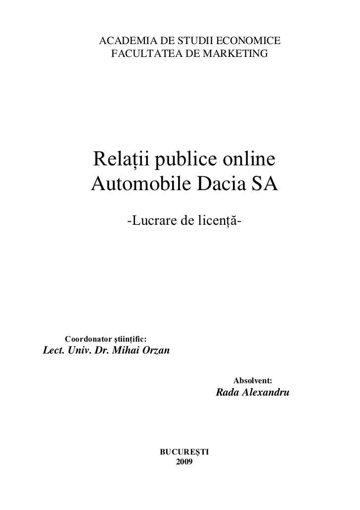 ACADEMIA DE STUDII ECONOMICE               FACULTATEA DE MARKETING           Relaţii publice online           Automobile D...