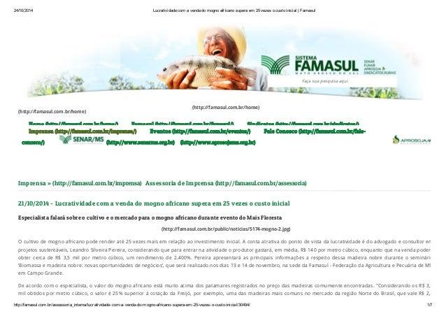24/10/2014 Lucratividade com a venda do mogno africano supera em 25 vezes o custo inicial | Famasul  (http://famasul.com.b...