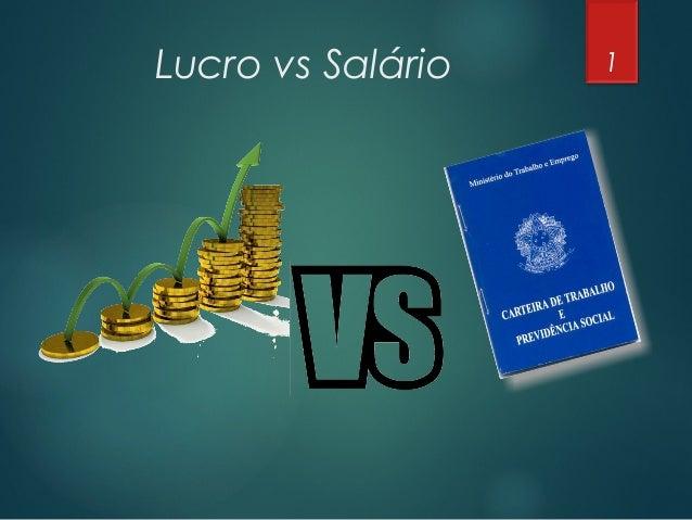Lucro vs Salário 1