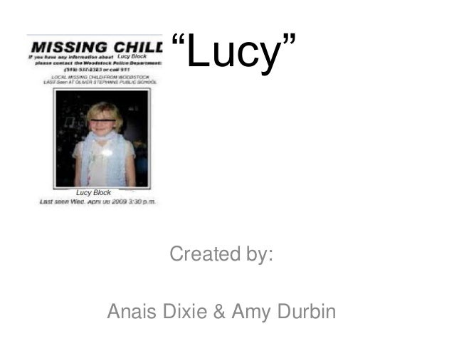 """Lucy""  Created by: Anais Dixie & Amy Durbin"