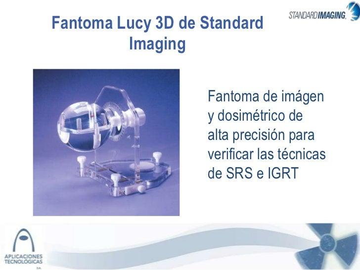 Fantoma Lucy 3D de Standard         Imaging                   Fantoma de imágen                   y dosimétrico de        ...