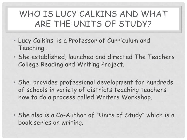 units of study for teaching writing Excellent step by step lessons for teaching writing these units do for the intermediate grades what lucy's program does for the primary grades.