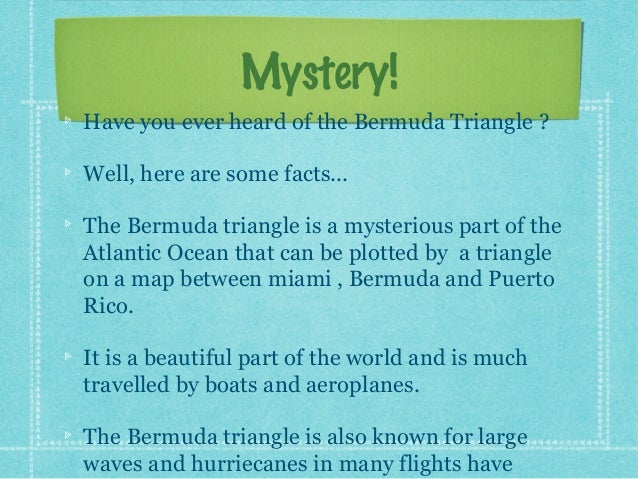 the mystery of the incidents that happened in the bermuda triangle The bermuda triangle's reputation as a boat and plane-devouring chasm was first sealed in december 1945 just why taylor tried to get out of flying remains a mystery what really happened to flight 19.