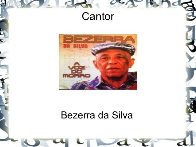 Cantor Bezerra da Silva