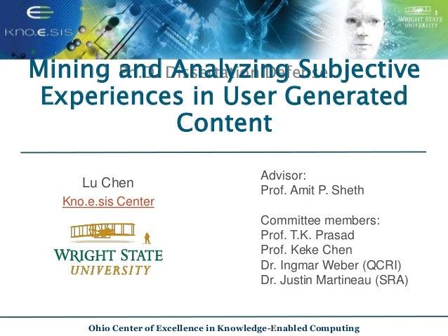 Lu Chen Kno.e.sis Center Ph.D. Dissertation Defense Advisor: Prof. Amit P. Sheth Committee members: Prof. T.K. Prasad Prof...