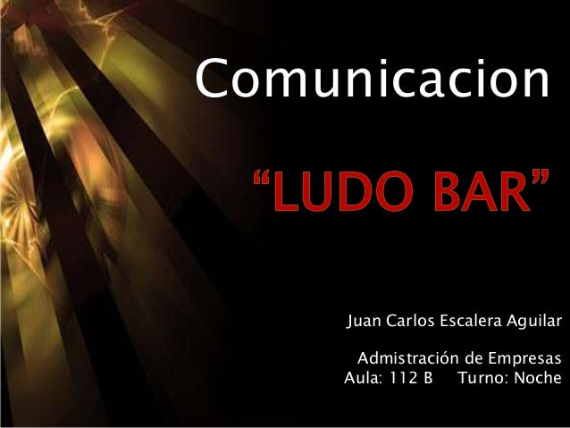 Comunicacion Juan Carlos Escalera Aguilar Admistración de Empresas Aula: 112 B Turno: Noche