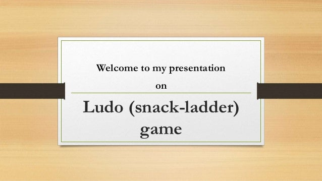 Ludo (snack-ladder) game project presentation