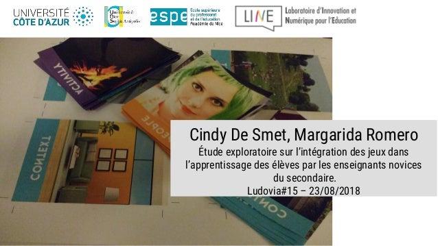 Cindy De Smet, Margarida Romero Étude exploratoire sur l'intégration des jeux dans l'apprentissage des élèves par les ense...