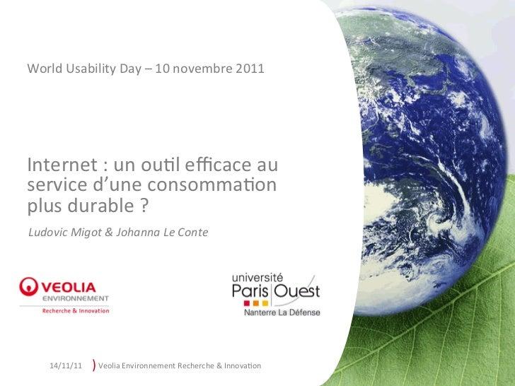 World Usability Day – 10 novembre 2011 Internet : un ou7l efficace au service d'une consomma7o...