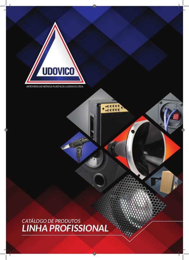 catálogo de produtos linha profissional ARTEFATOS de METAIS e PLÁSTICOS LUDOVICO LTDA.