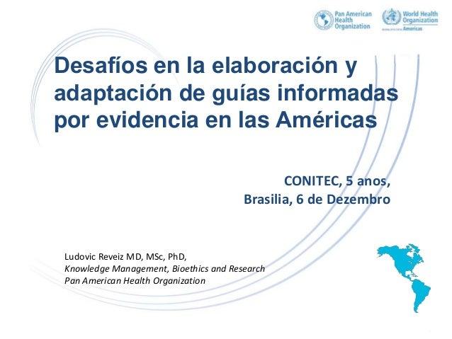 Organización Panamericana de la Salud – www.paho.org 111 años de salud pública Desafíos en la elaboración y adaptación ...